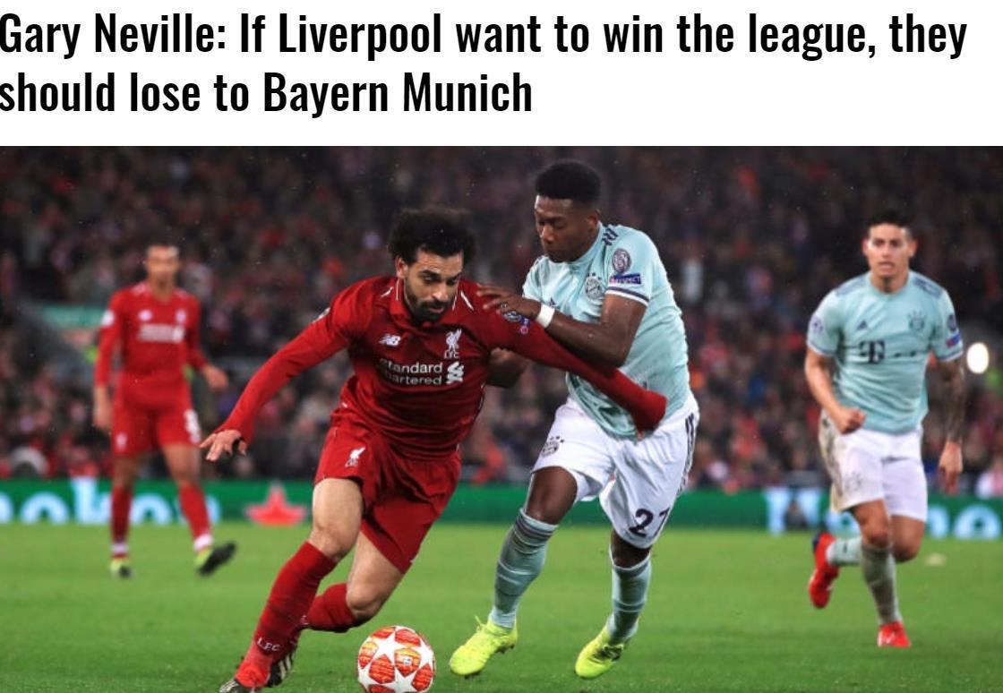 曼联名宿内维尔:利物浦若是念拿英超冠军 最好便在欧冠中输给拜仁