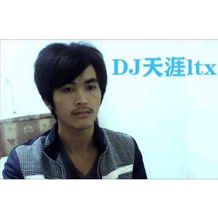 雄哥影音DJ天涯ltx